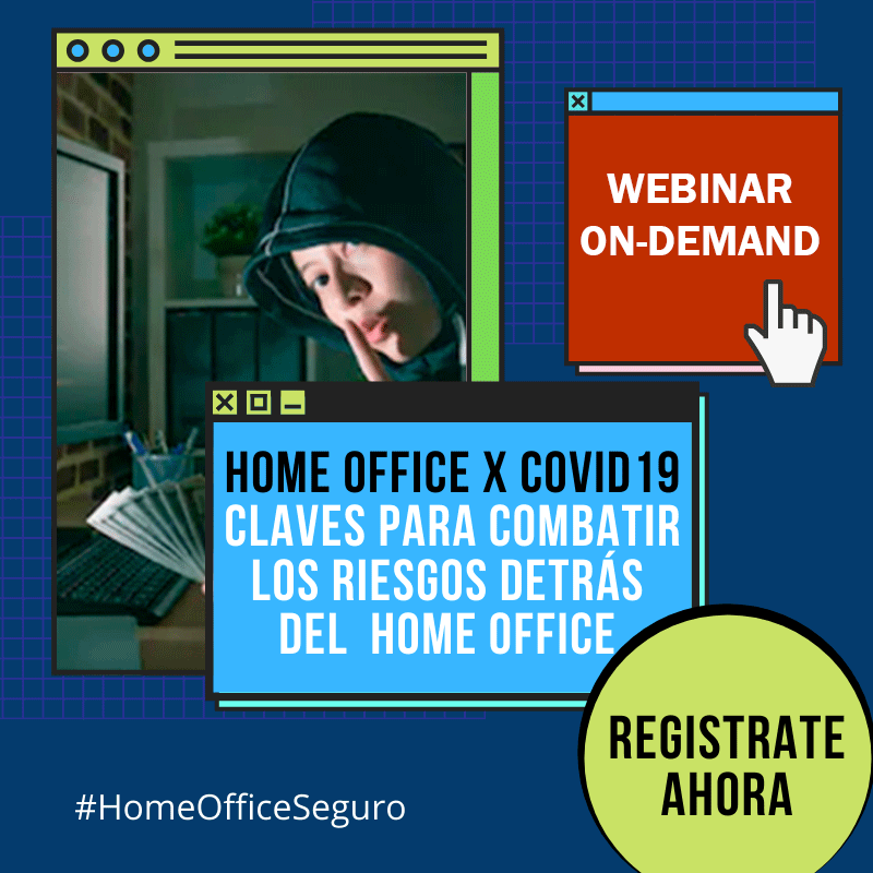 Webinar-On-demand-Riesgos-del-Home-Office