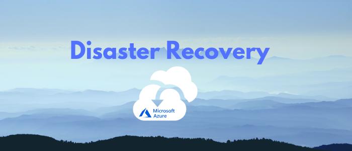Encabezado Azure Disaster Recovery