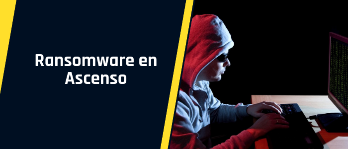 [Infografía] Ransomware en Ascenso: mitiga los riesgos aplicando estas recomendaciones en tu empresa